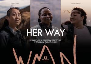 Her Way: Ένα φιλμ της Salomon για τρείς μοναδικές γυναίκες που ξεπέρασαν στερεότυπα και προκαταλήψεις στην ύπαιθρο!